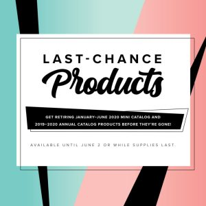 Last Chance Products - Retiring