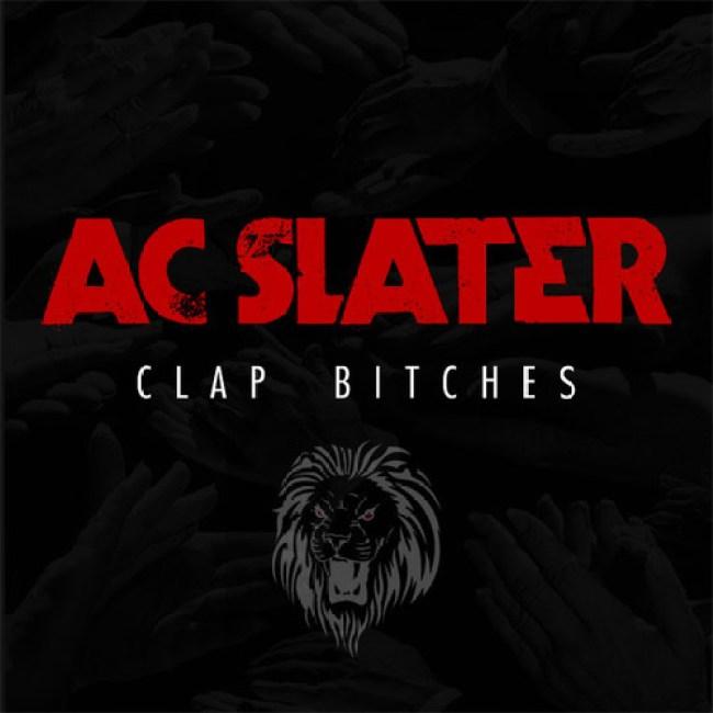 clap bitches