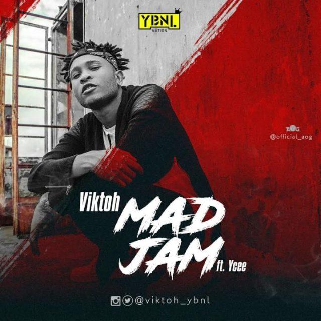 Viktoh Feat Ycee- Mad Jam at mynaijadj