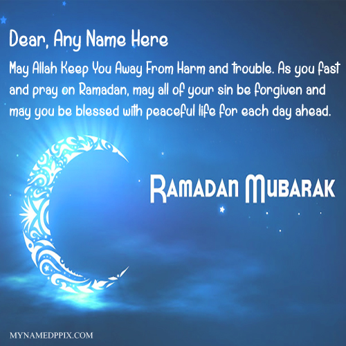 Write Name On Happy Ramadan Mubarak Quotes Image My Name