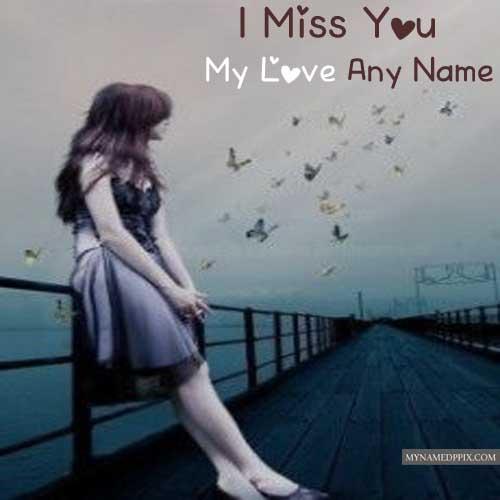 Breakup Sad Feeling Girl Image Write Boy Name Miss U My