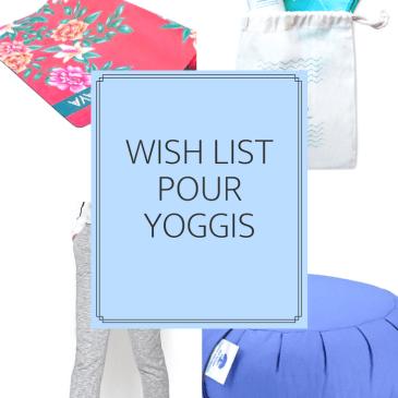 { Wish list }  pour les Yoggis