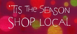 'Tis the season to shop local