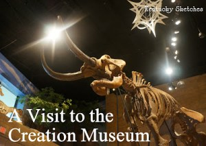 A Visit to the Creation Museum