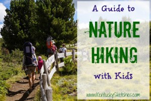 A Guide to Nature Hiking with Kids