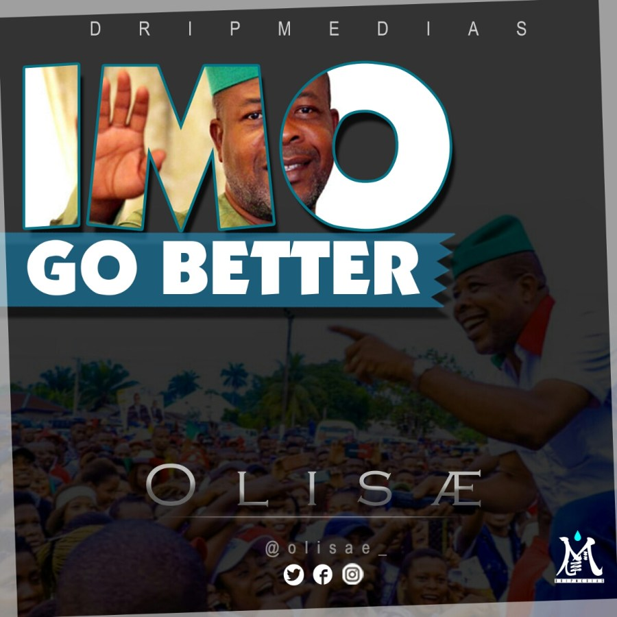 Imo Go Better by Olisae