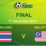 Live streaming Malaysia vs Thailand final first leg aff suzuki cup 17.12.2014