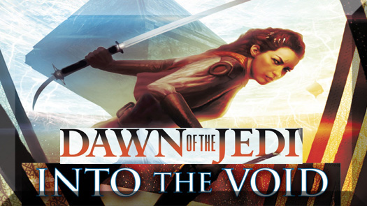 Dawn of the Jedi Into the Void