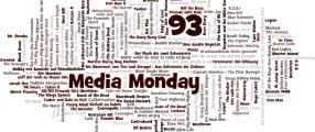 Media Monday 93