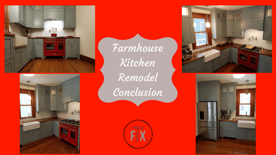 Farmhouse Kitchen Remodel: Part 5: Lessons Learned and Closeout