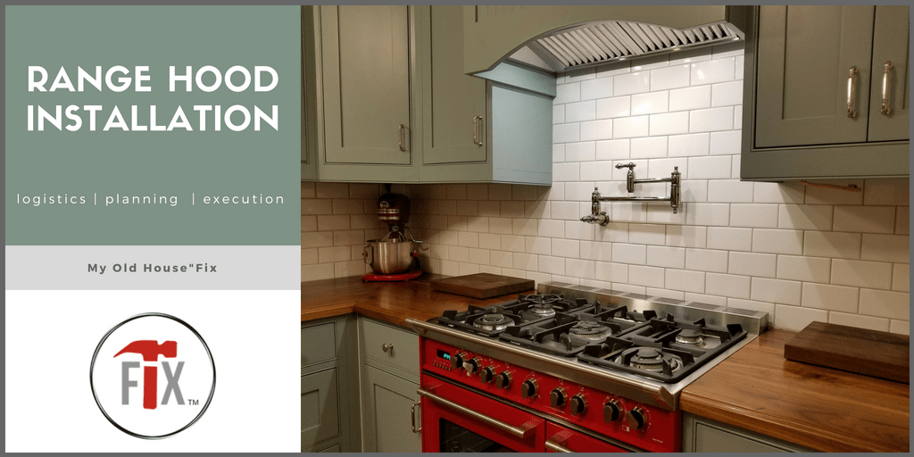Range Hood Installation: Logistics, Planning, and  Execution via @myoldhousefix