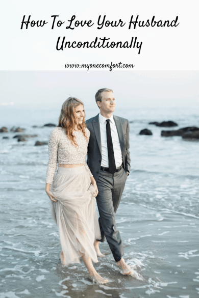 How To Love Your Husband Unconditionally