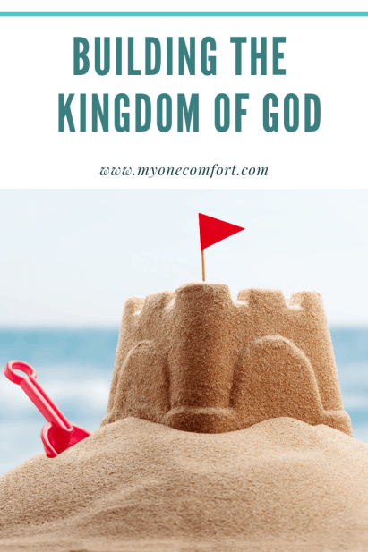 Building The Kingdom of God