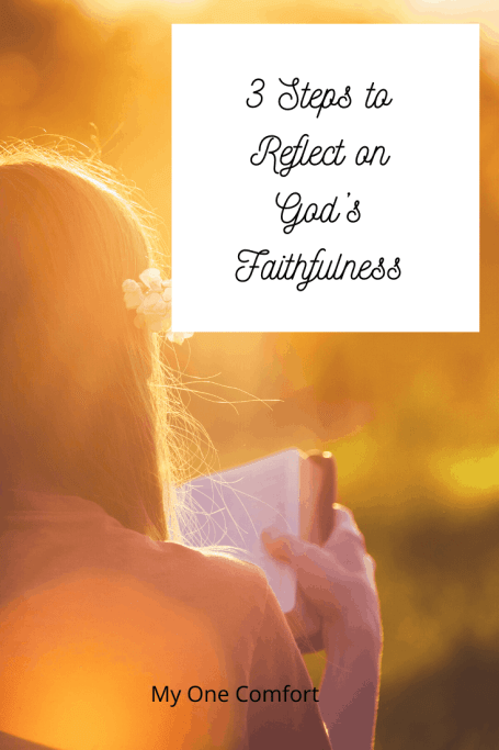 Reflecting on God's Faithfulness