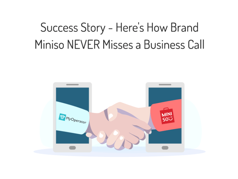 Success Story – Here's How Brand Miniso NEVER Misses a Business Call