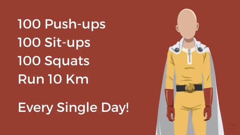 100 push-ups, 100 sit-ups, 100 squats, and a 10km run EVERY SINGLE DAY!!!
