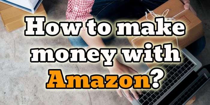 how people make money on amazon