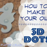 How To Make Your Own 3D Dots!