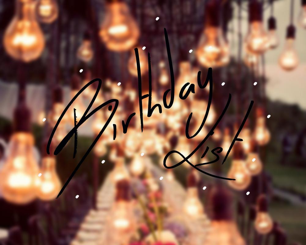 wishlist-anniversaire-birthday-idees-cadeaux
