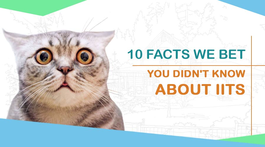 facts about IIT
