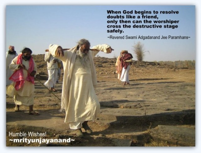 When God begins to resolve doubts...!!!