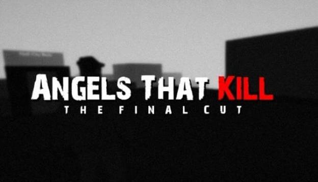 Angels That Kill - The Final Cut Free Download PC Game Full Version