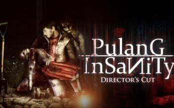 Pulang Insanity – Director's Cut Free Download