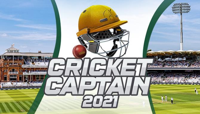 Cricket Captain 2021 Free Download