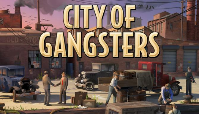 City of Gangsters Free Download