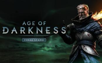 Age of Darkness: Final Stand Free Download