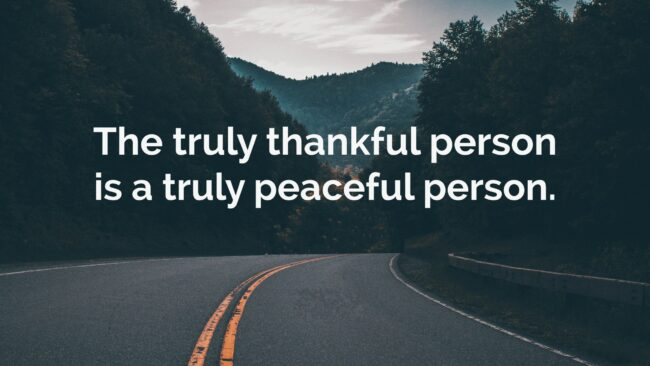 To Be Thankful is to Be Peaceful