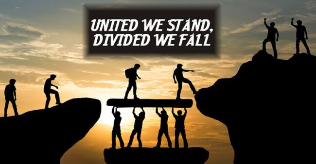 United We Stand — Divided We Fall