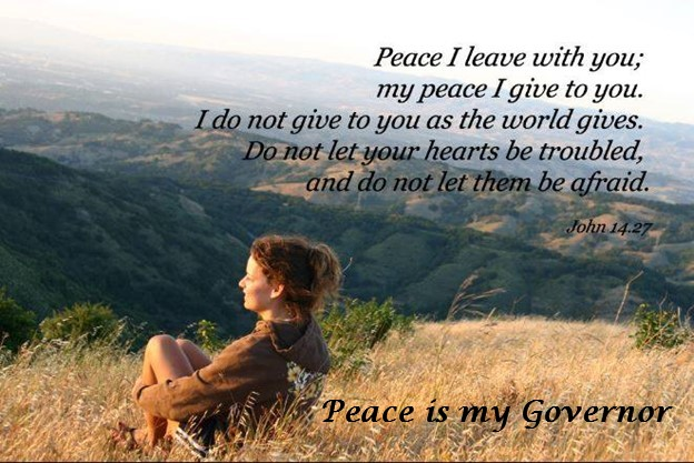 Peace is my Governor