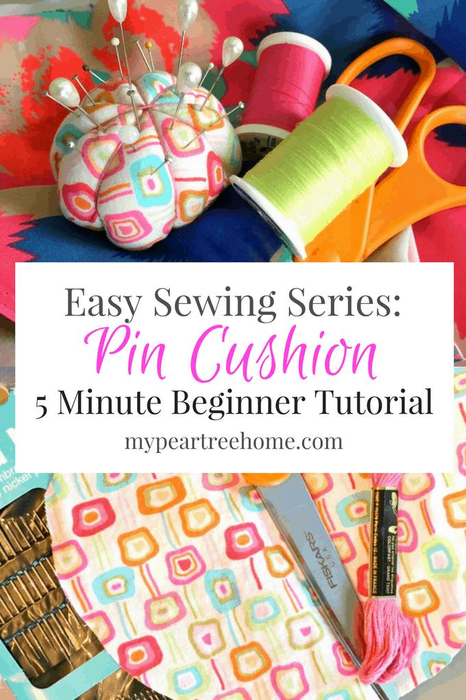 Easy Sewing: Make a 5 Minutes Pin Cushion