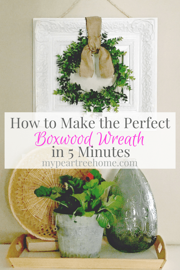 Click to see the tutorial to make this easy boxwood wreath!