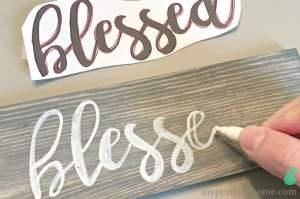 handmade sign, DIY sign tutorial, blessed, faith sign
