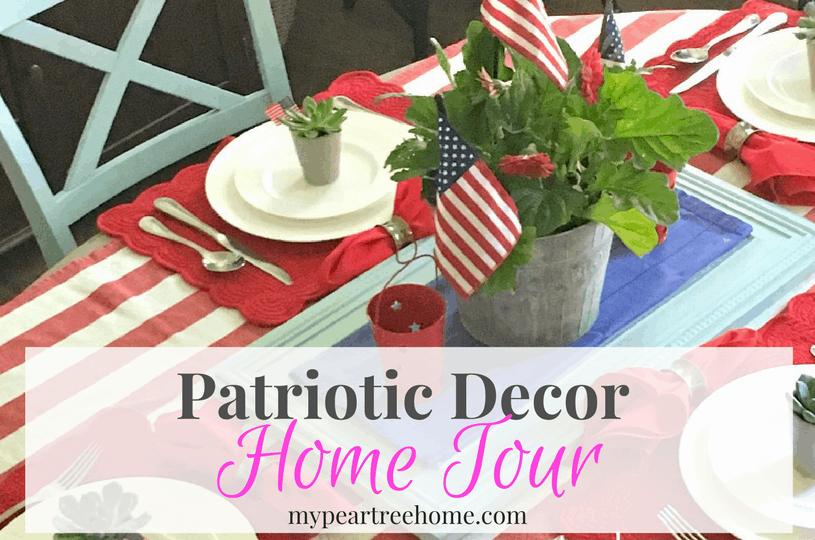 Patriotic Decor Home Tour