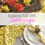 "Fall Table Decor (Using The ""Easy"" Motto)"