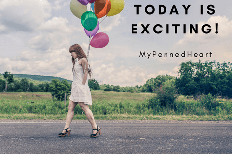 It's An Exciting Day For MyPennedHeart