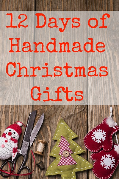 12 Days of Handmade Gifts