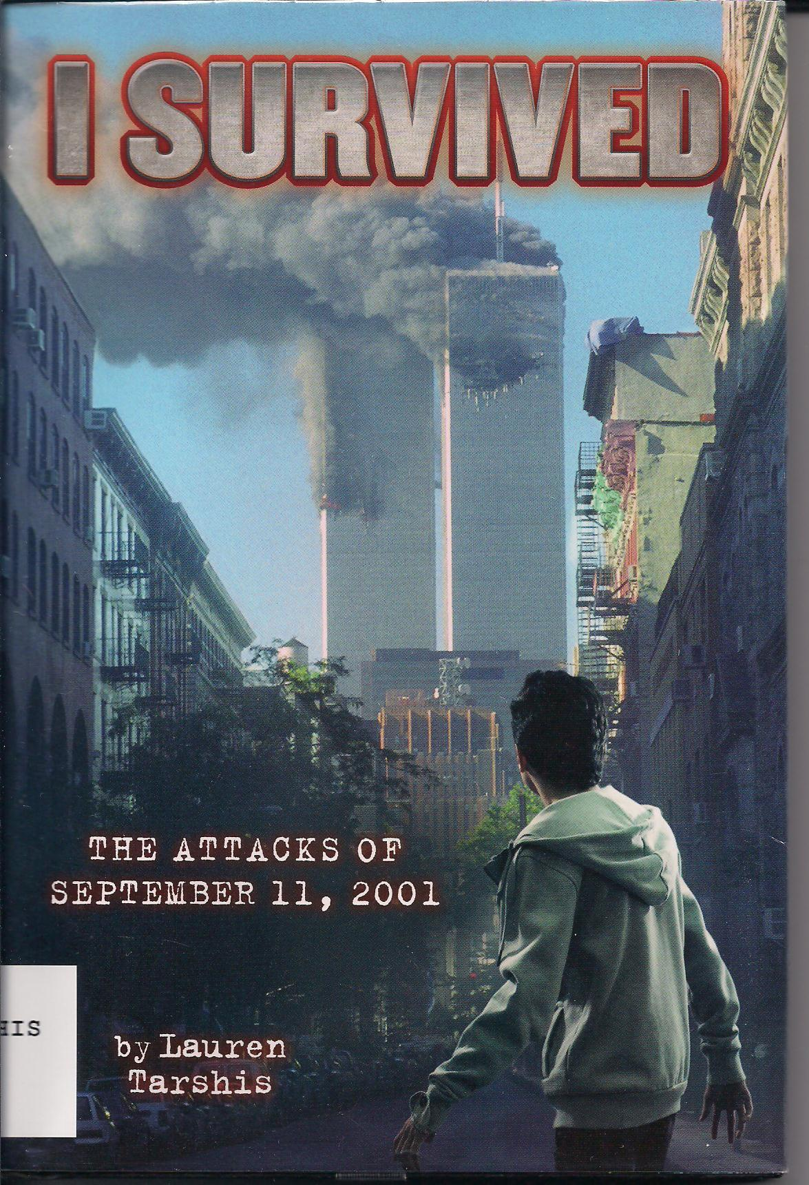 I Survived 9 11 By Lauren Tarshis