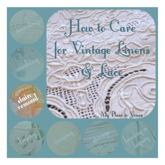 EVERYDAY STAIN REMOVAL: How to Care for Vintage Linens & Lace