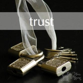 TRUST:  Free Writes Day 5