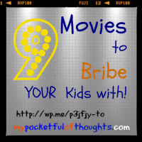 9 Movies to Bribe YOUR Kids with!
