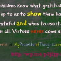 Why we must teach children how to be grateful.