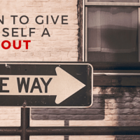 When to give yourself a timeout.