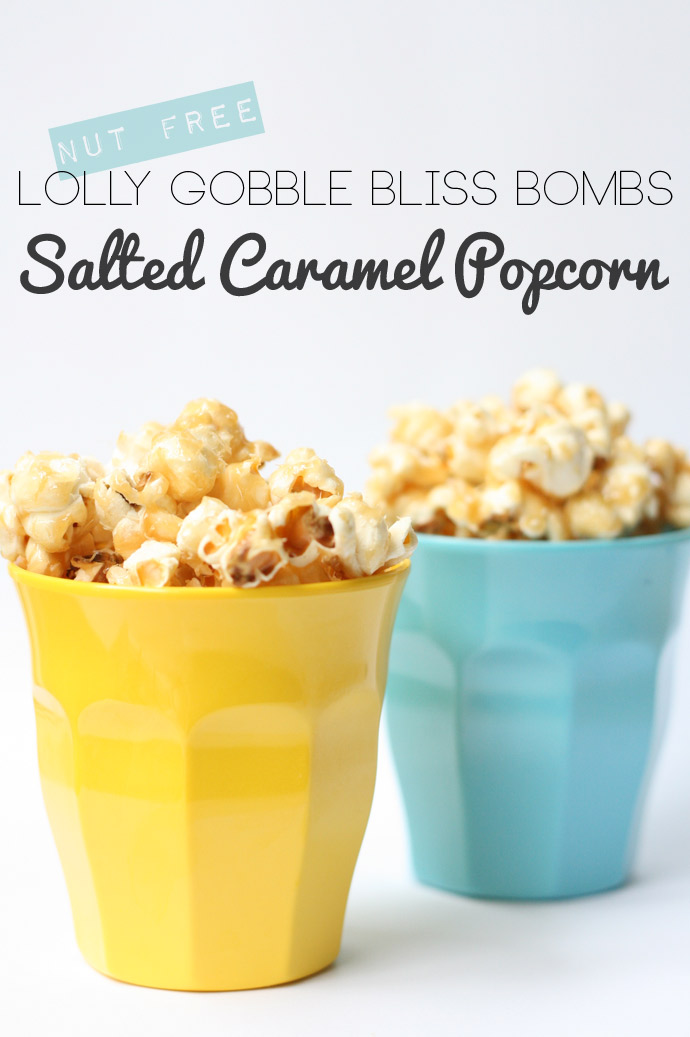 Butterscotch popcorn - Lolly Gobble Bliss Bombs recipe
