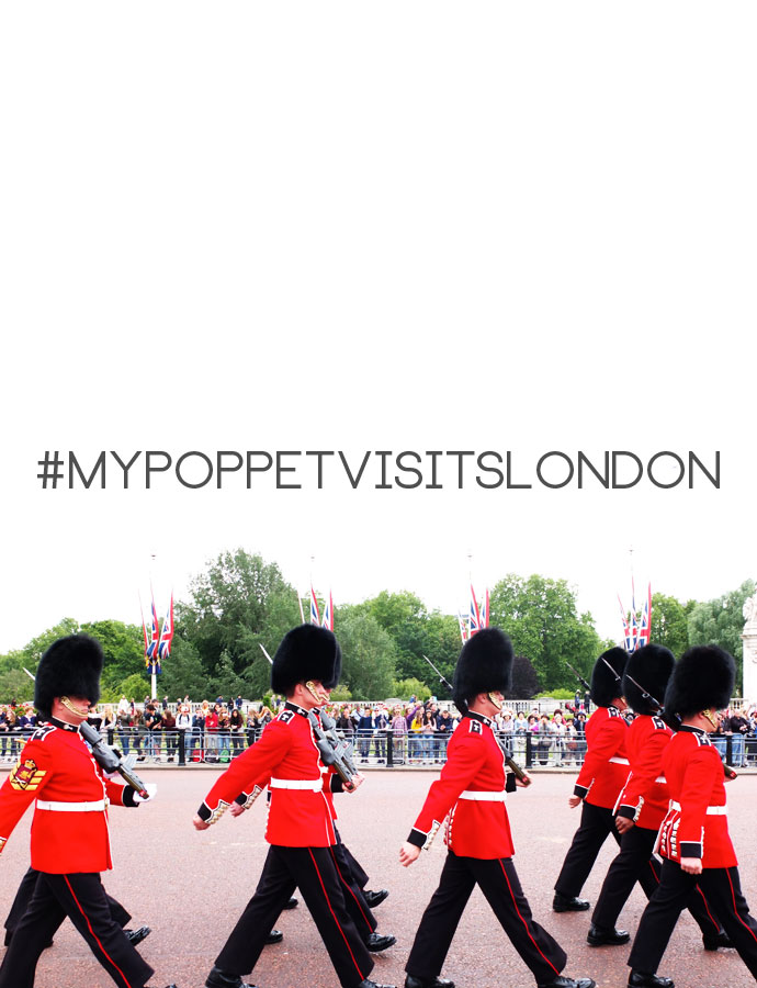 My Poppet visits London - Changing of the Guard