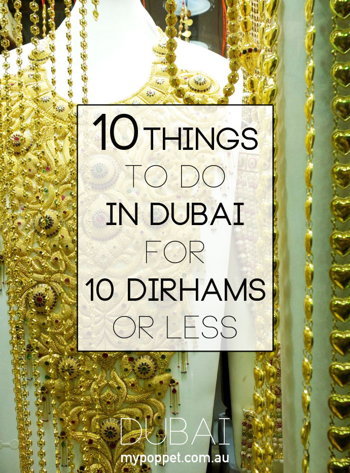 10 Things to do in Dubai for 10 Dirhams or Less