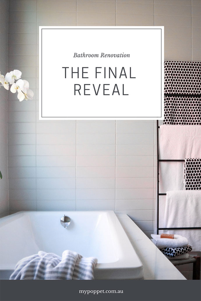 Bathroom Renovation - Final reveal - mypoppet.com.au